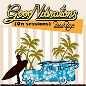 Good Vibrations / The Beach Boys (On Sessions) de The Beach Boys