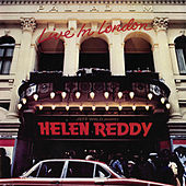 Live In London by Helen Reddy