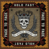 Hold Fast (Acoustic Sessions) de Face to Face