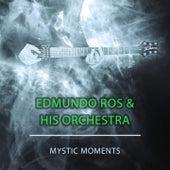 Mystic Moments by Edmundo Ros