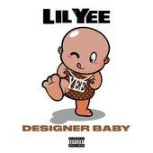 Designer Baby von Lil Yee