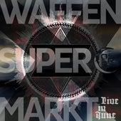 Live in June von Waffensupermarkt