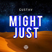 Might Just by Gustav