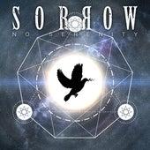 No Serenity by Sorrow