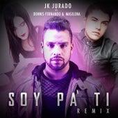 Soy Pa' Ti (Remix) [feat. Dennis Fernando & Ma Silena] de JK Jurado