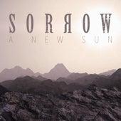 A New Sun by Sorrow