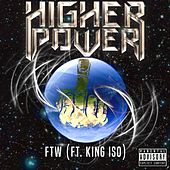 Ftw by Higher Power