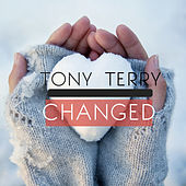 Changed by Tony Terry