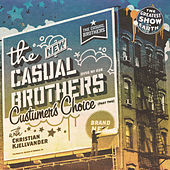 Customer's Choice by Casual Brothers