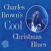 Cool Christmas Blues by Charles Brown