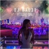 Festival Girl by Dj Bad3r