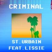 Criminal by St. Urbain