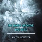 Mystic Moments de Richard Groove Holmes