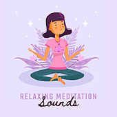 Relaxing Meditation Sounds - #2018 Yoga Music by Chakra's Dream