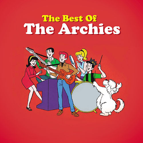 The Best Of The Archies by The Archies