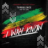 I Wah Know by Turbulence