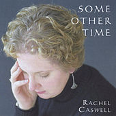 Some Other Time by Rachel Caswell