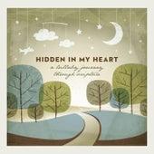 Hidden in My Heart (A Lullaby Journey Through Scripture) by Scripture Lullabies