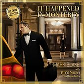It Happened in Monterey (feat. Elliot Deutsch and his Orchestra) by Mark Blake
