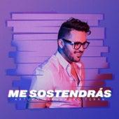 Me Sostendrás de Arturo Alejandro Teran
