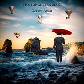 Oceans Apart by The Forgotten Man