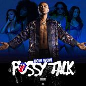 Pussy Talk by Bow Wow