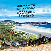 Noordhoek Remixed by Oliver Koletzki