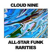 Cloud Nine: All-Star Funk Rarities von Various Artists