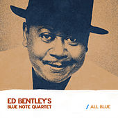 All Blue von Ed Bentley's - Blue Note Quartet