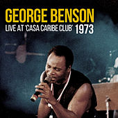 Live at Casa Caribe Club 1973 (Live) de George Benson
