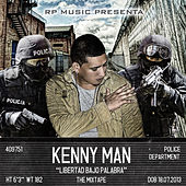 Libertad Bajo Palabra: The Mixtape de Kenny Man