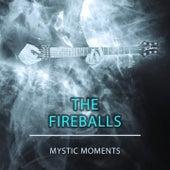 Mystic Moments von The Fireballs
