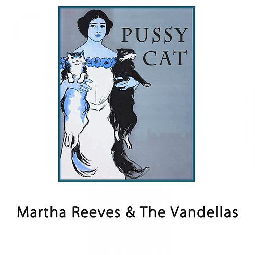 Pussy Cat de Martha and the Vandellas