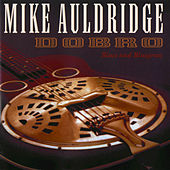 Dobro / Blues And Bluegrass by Mike Auldridge