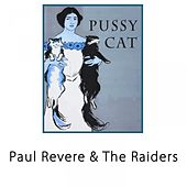 Pussy Cat by Paul Revere & the Raiders