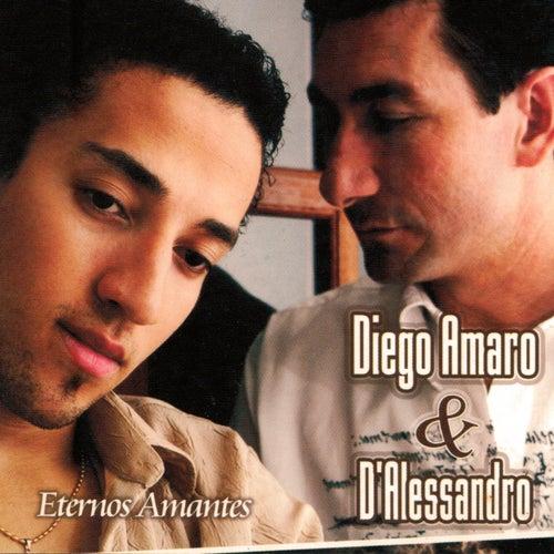 Eternos Amantes de Diego Amaro & D'Alessandro