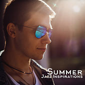 Summer Jazz Inspirations de Relaxing Instrumental Music