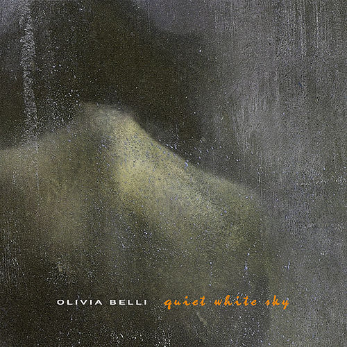 Quiet White Sky de Olivia Belli