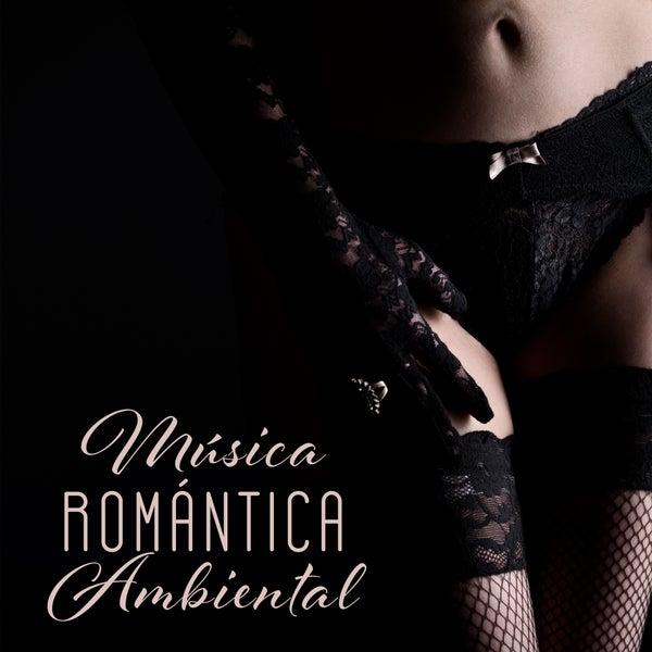 musica ambiental romantica