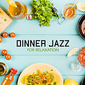 Dinner Jazz for Relaxation by Acoustic Hits