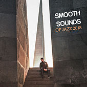 Smooth Sounds of Jazz 2018 de Gold Lounge