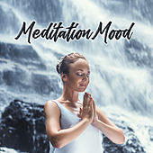 Meditation Mood – Yoga Music 2018 von Soothing Sounds