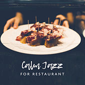 Calm Jazz for Restaurant de Relaxing Instrumental Music