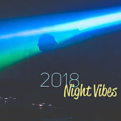 2018 Night Vibes von Ibiza Chill Out