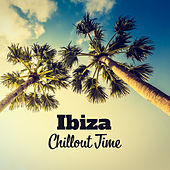 Ibiza Chillout Time von Chill Out