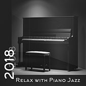 2018 Relax with Piano Jazz von Gold Lounge