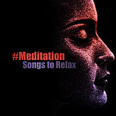 #Meditation Songs to Relax de Zen Meditation and Natural White Noise and New Age Deep Massage