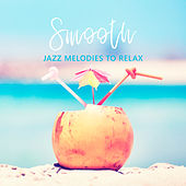 Smooth Jazz Melodies to Relax de Relaxing Instrumental Music