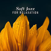Soft Jazz for Relaxation de Relaxing Instrumental Music