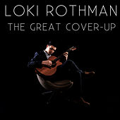 The Great Cover-Up von Loki Rothman